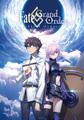 アニメ「Fate/Grand Order ‐First Order‐」、2016年末に放送! 人気のスマホ向けRPGが長編テレビアニメスペシャルで登場